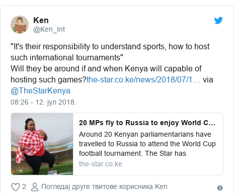"""Twitter post by @Ken_Int: """"It's their responsibility to understand sports, how to host such international tournaments""""Will they be around if and when Kenya will capable of hosting such games? via @TheStarKenya"""