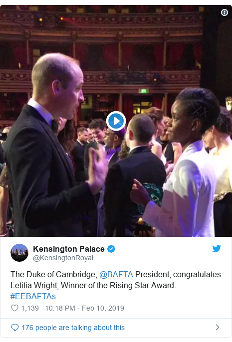 Twitter post by @KensingtonRoyal: The Duke of Cambridge, @BAFTA President, congratulates Letitia Wright, Winner of the Rising Star Award. #EEBAFTAs