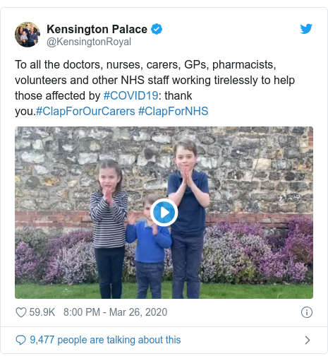 Twitter post by @KensingtonRoyal: To all the doctors, nurses, carers, GPs, pharmacists, volunteers and other NHS staff working tirelessly to help those affected by #COVID19  thank you.#ClapForOurCarers #ClapForNHS
