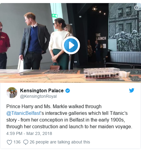 Twitter post by @KensingtonRoyal: Prince Harry and Ms. Markle walked through @TitanicBelfast's interactive galleries which tell Titanic's story - from her conception in Belfast in the early 1900s, through her construction and launch to her maiden voyage.