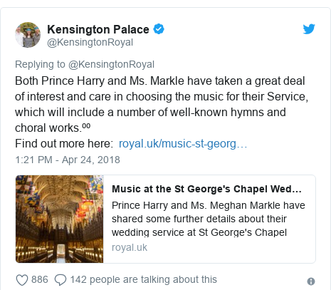 Twitter post by @KensingtonRoyal: Both Prince Harry and Ms. Markle have taken a great deal of interest and care in choosing the music for their Service, which will include a number of well-known hymns and choral works.⁰⁰Find out more here