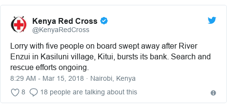 Ujumbe wa Twitter wa @KenyaRedCross: Lorry with five people on board swept away after River Enzui in Kasiluni village, Kitui, bursts its bank. Search and rescue efforts ongoing.