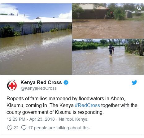 Twitter post by @KenyaRedCross: Reports of families marooned by floodwaters in Ahero, Kisumu, coming in. The Kenya #RedCross together with the county government of Kisumu is responding.