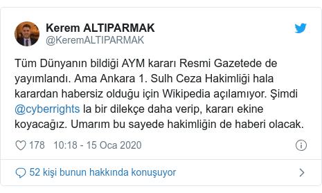 @KeremALTIPARMAK tarafından yapılan Twitter paylaşımı: Tüm Dünyanın bildiği AYM kararı Resmi Gazetede de yayımlandı. Ama Ankara 1. Sulh Ceza Hakimliği hala karardan habersiz olduğu için Wikipedia açılamıyor. Şimdi @cyberrights la bir dilekçe daha verip, kararı ekine koyacağız. Umarım bu sayede hakimliğin de haberi olacak.