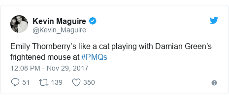 Twitter post by @Kevin_Maguire: Emily Thornberry's like a cat playing with Damian Green's frightened mouse at #PMQs