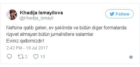 @Khadija_Ismayil tərəfindən edilən Twitter paylaşımı