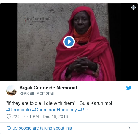 "Twitter post by @Kigali_Memorial: ""If they are to die, i die with them"" - Sula Karuhimbi #Ubumuntu #ChampionHumanity #RIP"