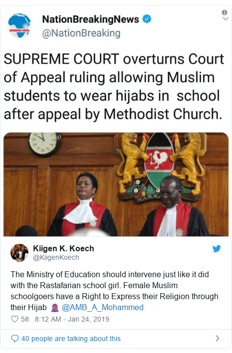 Ujumbe wa Twitter wa @KiigenKoech: The Ministry of Education should intervene just like it did with the Rastafarian school girl. Female Muslim schoolgoers have a Right to Express their Religion through their Hijab 🧕🏾 @AMB_A_Mohammed