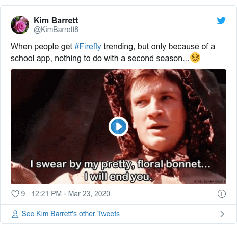 Twitter post by @KimBarrett8: When people get #Firefly trending, but only because of a school app, nothing to do with a second season...😖
