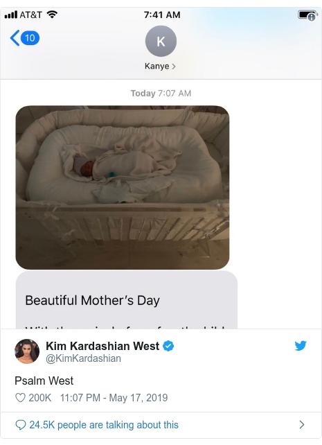 Twitter post by @KimKardashian: Psalm West