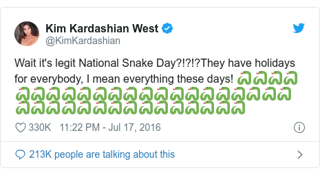 Twitter post by @KimKardashian: Wait it's legit National Snake Day?!?!?They have holidays for everybody, I mean everything these days! 🐍🐍🐍🐍🐍🐍🐍🐍🐍🐍🐍🐍🐍🐍🐍🐍🐍🐍🐍🐍🐍🐍🐍🐍🐍🐍🐍🐍🐍🐍🐍🐍🐍🐍🐍🐍🐍