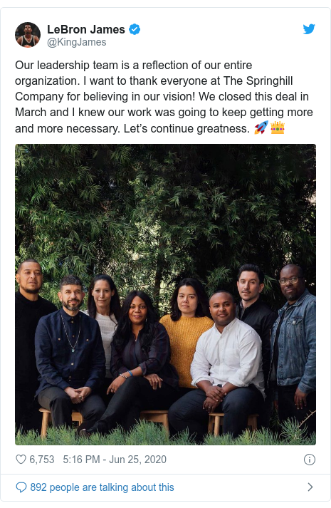 Twitter post by @KingJames: Our leadership team is a reflection of our entire organization. I want to thank everyone at The Springhill Company for believing in our vision! We closed this deal in March and I knew our work was going to keep getting more and more necessary. Let's continue greatness. 🚀👑