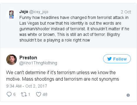 @Kno1ThngNothing tərəfindən edilən Twitter paylaşımı: We can't determine if it's terrorism unless we know the motive. Mass shootings and terrorism are not synonyms