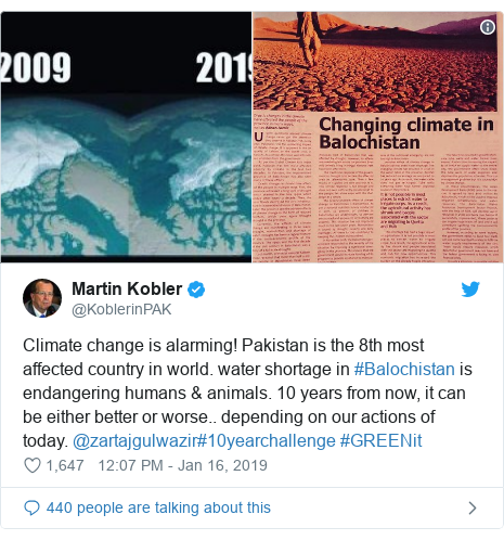Twitter post by @KoblerinPAK: Climate change is alarming! Pakistan is the 8th most affected country in world. water shortage in #Balochistan is endangering humans & animals. 10 years from now, it can be either better or worse.. depending on our actions of today. @zartajgulwazir#10yearchallenge #GREENit