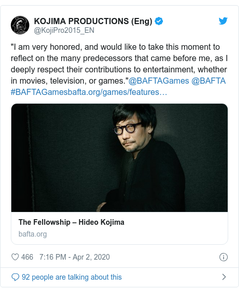 """Twitter post by @KojiPro2015_EN: """"I am very honored, and would like to take this moment to reflect on the many predecessors that came before me, as I deeply respect their contributions to entertainment, whether in movies, television, or games.""""@BAFTAGames @BAFTA #BAFTAGames"""