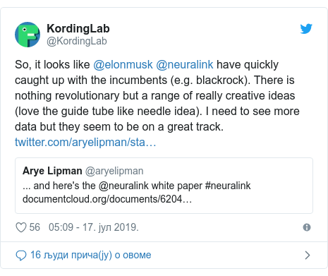 Twitter post by @KordingLab: So, it looks like @elonmusk @neuralink have quickly caught up with the incumbents (e.g. blackrock). There is nothing revolutionary but a range of really creative ideas (love the guide tube like needle idea). I need to see more data but they seem to be on a great track.