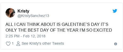 Twitter post by @KristySanchez13: ALL I CAN THINK ABOUT IS GALENTINE'S DAY IT'S ONLY THE BEST DAY OF THE YEAR I'M SO EXCITED