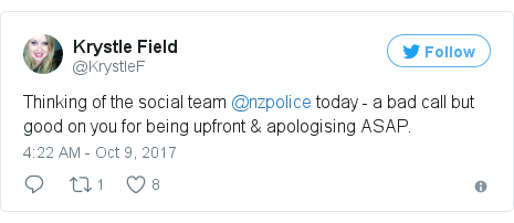 Twitter post by @KrystleF: Thinking of the social team @nzpolice today - a bad call but good on you for being upfront & apologising ASAP.