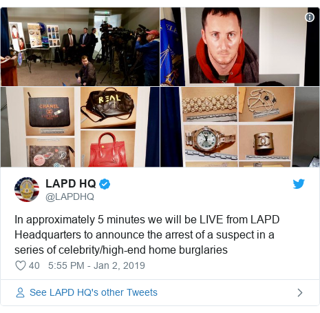 Twitter post by @LAPDHQ: In approximately 5 minutes we will be LIVE from LAPD Headquarters to announce the arrest of a suspect in a series of celebrity/high-end home burglaries