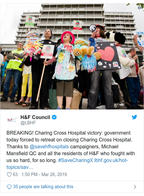 Twitter post by @LBHF: BREAKING! Charing Cross Hospital victory  government today forced to retreat on closing Charing Cross Hospital. Thanks to @savehfhospitals campaigners, Michael Mansfield QC and all the residents of H&F who fought with us so hard, for so long. #SaveCharingX