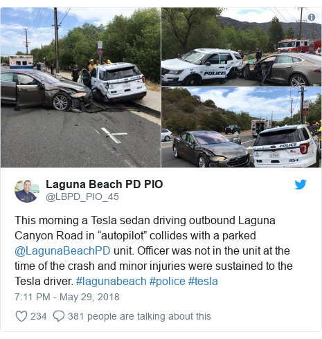 "Twitter post by @LBPD_PIO_45: This morning a Tesla sedan driving outbound Laguna Canyon Road in ""autopilot"" collides with a parked @LagunaBeachPD unit. Officer was not in the unit at the time of the crash and minor injuries were sustained to the Tesla driver. #lagunabeach #police #tesla"