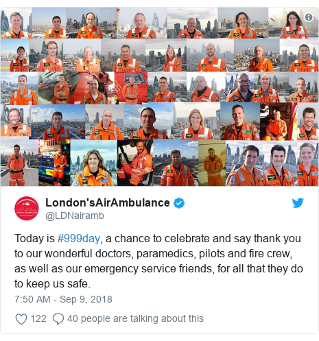 Twitter post by @LDNairamb: Today is #999day, a chance to celebrate and say thank you to our wonderful doctors, paramedics, pilots and fire crew, as well as our emergency service friends, for all that they do to keep us safe.