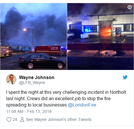 Twitter post by @LFB_Wayne: I spent the night at this very challenging incident in Northolt last night. Crews did an excellent job to stop the fire spreading to local businesses @LondonFire