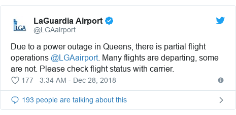Twitter post by @LGAairport: Due to a power outage in Queens, there is partial flight operations @LGAairport. Many flights are departing, some are not. Please check flight status with carrier.