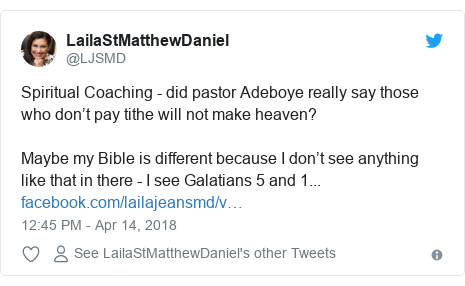 Twitter wallafa daga @LJSMD: Spiritual Coaching - did pastor Adeboye really say those who don't pay tithe will not make heaven?Maybe my Bible is different because I don't see anything like that in there - I see Galatians 5 and 1...