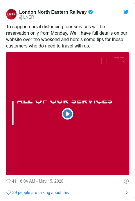 Twitter post by @LNER: To support social distancing, our services will be reservation only from Monday. We'll have full details on our website over the weekend and here's some tips for those customers who do need to travel with us.
