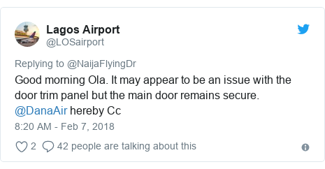 Twitter post by @LOSairport: Good morning Ola. It may appear to be an issue with the door trim panel but the main door remains secure. @DanaAir hereby Cc