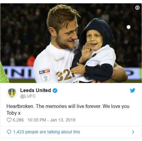Twitter post by @LUFC: Heartbroken. The memories will live forever. We love you Toby x