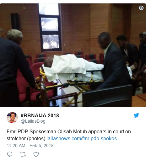 Twitter post by @LailasBlog: Fmr. PDP Spokesman Olisah Metuh appears in court on stretcher (photos)