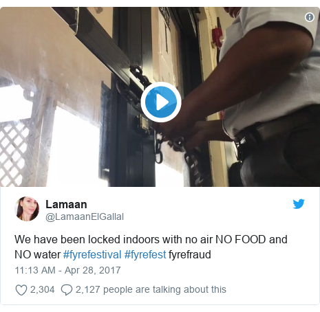 Twitter post by @LamaanElGallal: We have been locked indoors with no air NO FOOD and NO water #fyrefestival #fyrefest fyrefraud