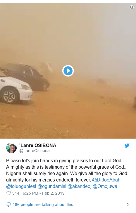 Twitter post by @LanreOsibona: Please let's join hands in giving praises to our Lord God Almighty as this is testimony of the powerful grace of God... Nigeria shall surely rise again. We give all the glory to God almighty for his mercies endureth forever. @DrJoeAbah @toluogunlesi @ogundamisi @akandeoj @Omojuwa