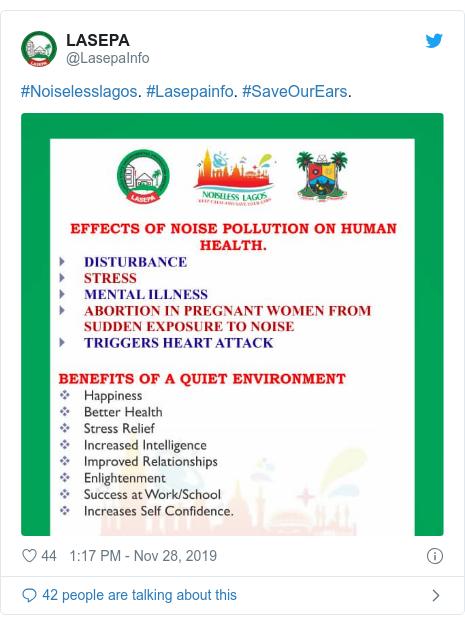 Twitter post by @LasepaInfo: #Noiselesslagos. #Lasepainfo. #SaveOurEars.