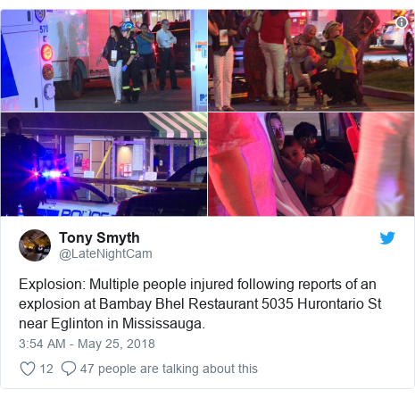 Twitter post by @LateNightCam: Explosion  Multiple people injured following reports of an explosion at Bambay Bhel Restaurant 5035 Hurontario St near Eglinton in Mississauga.