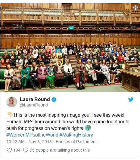 Twitter post by @LauraRound: 👇🏼This is the most inspiring image you'll see this week! Female MPs from around the world have come together to push for progress on women's rights 🌍#WomenMPsoftheWorld #MakingHistory