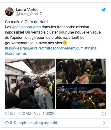 Twitter post by @Laura_Varlet17: Ce matin à Gare du NordLes #gestesbarrieres dans les transports  mission impossible! Un véritable cluster pour une nouvelle vague de l'épidémie,tt ça pour les profits repartent! Le gouvernement joue avec nos vies😠#NosViesPasLeursProfits#deconfinementjour1 #11mai #coronavirus