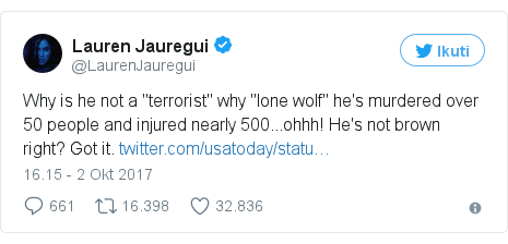 """Twitter pesan oleh @LaurenJauregui: Why is he not a """"terrorist"""" why """"lone wolf"""" he's murdered over 50 people and injured nearly 500...ohhh! He's not brown right? Got it. https //t.co/fhIpXnIUvg"""