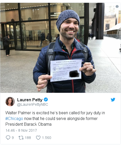 Twitter pesan oleh @LaurenPettyNBC: Walter Palmer is excited he's been called for jury duty in #Chicago now that he could serve alongside former President Barack Obama