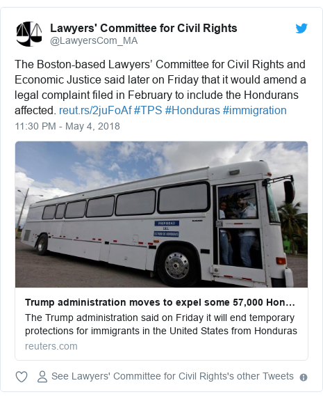 Twitter post by @LawyersCom_MA: The Boston-based Lawyers' Committee for Civil Rights and Economic Justice said later on Friday that it would amend a legal complaint filed in February to include the Hondurans affected.  #TPS #Honduras #immigration