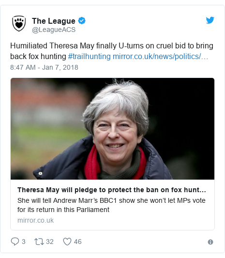 Twitter post by @LeagueACS: Humiliated Theresa May finally U-turns on cruel bid to bring back fox hunting #trailhunting