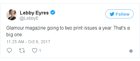 Twitter post by @LebbyE: Glamour magazine going to two print issues a year. That's a big one.