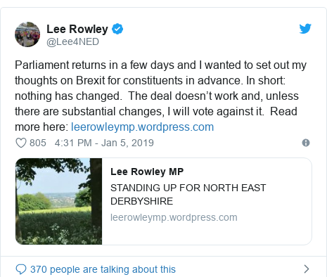 Twitter post by @Lee4NED: Parliament returns in a few days and I wanted to set out my thoughts on Brexit for constituents in advance. In short  nothing has changed.  The deal doesn't work and, unless there are substantial changes, I will vote against it.  Read more here