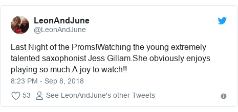 Twitter post by @LeonAndJune: Last Night of the Proms!Watching the young extremely talented saxophonist Jess Gillam.She obviously enjoys playing so much.A joy to watch!!