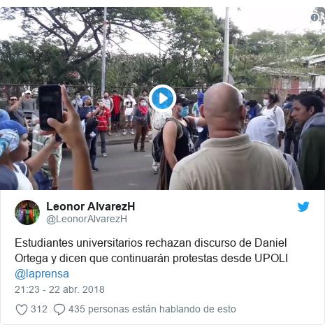 Publicación de Twitter por @LeonorAlvarezH: Estudiantes universitarios rechazan discurso de Daniel Ortega y dicen que continuarán protestas desde UPOLI @laprensa