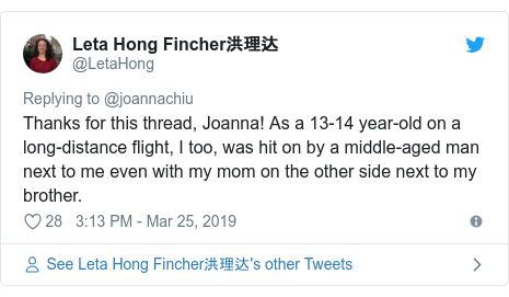 Twitter post by @LetaHong: Thanks for this thread, Joanna! As a 13-14 year-old on a long-distance flight, I too, was hit on by a middle-aged man next to me even with my mom on the other side next to my brother.