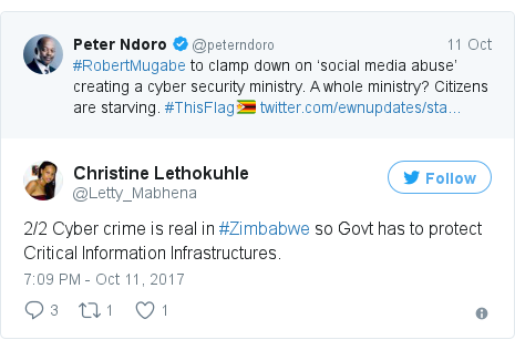Ujumbe wa Twitter wa @Letty_Mabhena: 2/2 Cyber crime is real in #Zimbabwe so Govt has to protect Critical Information Infrastructures.