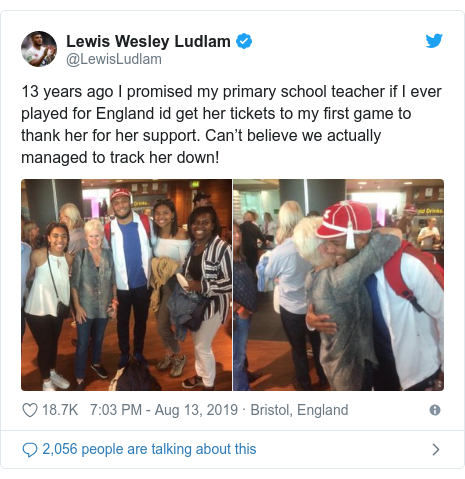 Twitter post by @LewisLudlam: 13 years ago I promised my primary school teacher if I ever played for England id get her tickets to my first game to thank her for her support. Can't believe we actually managed to track her down!